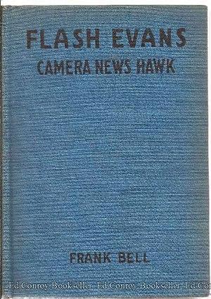 Flash Evans Camera News Hawk: Bell, Frank