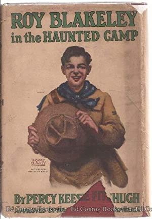 Roy Blakeley In The Haunted Camp: Fitzhugh, Percy Keese