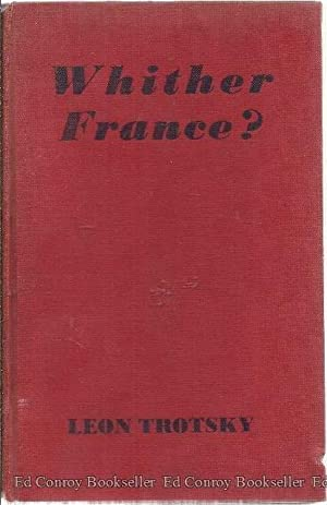Whither France?: Trotsky, Leon