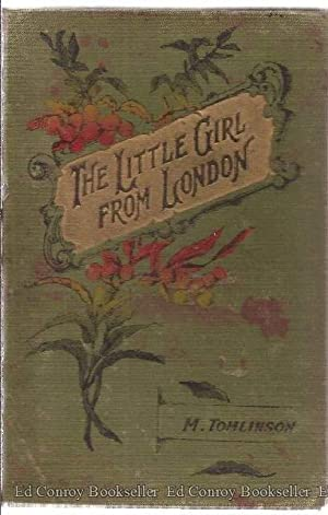 The Little Girl From London: Tomlinson, M.