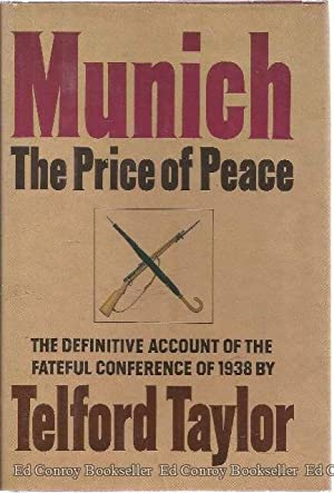Munich The Price of Peace: Taylor, Telford