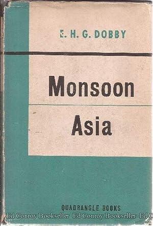 Monsoon Asia: Dobby, E. H. G.