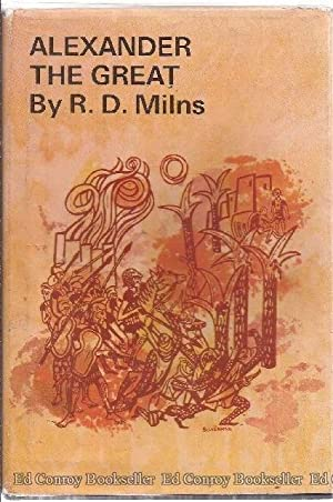 Alexander The Great: Milns, R. D.