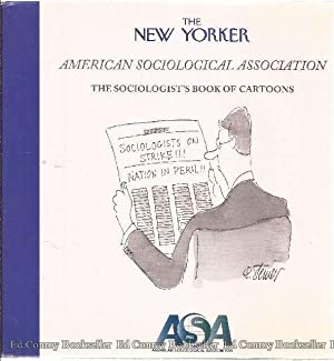 The New Yorker American Sociological Association The Sociologist's Book Of Cartoons: The ...