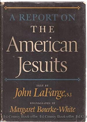 A Report On The American Jesuits: LaFarge, John