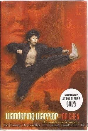 Wandering Warrior: Chen, Da *Author SIGNED/INSCRIBED!*