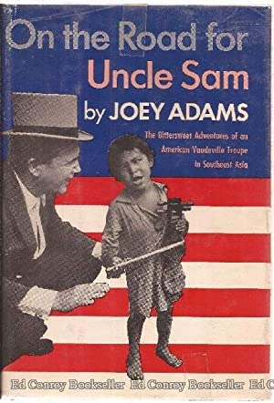 On the Road for Uncle Sam: Adams, Joey *Author SIGNED/INSCRIBED!*