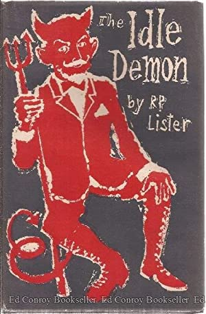 The Idle Demon A Collection of Verses: Lister, R. P. *Author SIGNED/INSCRIBED!*