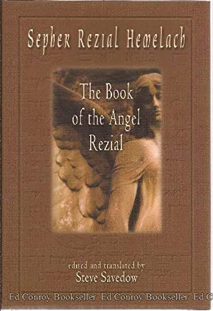 The Book of the Angel Rezial: Hemelach, Sepher Rezial *SIGNED/INSCRIBED by Savedow!*