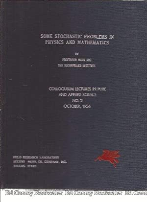 Some Stochastic Problems In Physics and Mathematics Colloquim Lectures In The Pure and Applied ...