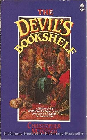 The Devil's Bookshelf: A History of Grimoires and Book of Spells: McIntosh, Christopher