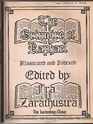 The Grimoire of Raphael From a document in the archives of the Magickal Order T.O.T., dated 1880: ...