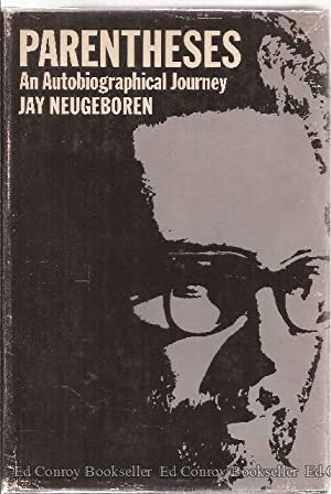 Parentheses An Autobiographical Journey: Neugeboren, Jay *Author SIGNED/INSCRIBED!*