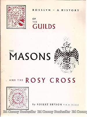 Rosslyn - A History of The Guilds: Brydon, Robert