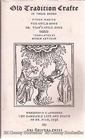 Old Tradition Crafte The Practice of the Ancient Crafte The Practical Earth Magick Series of ...