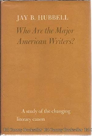 Who Are the Major American Writers? A: Hubbell, Jay B.