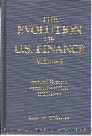 The Evolution of U.S. Finance 2 Volumes: D'Arosta, Jane W.