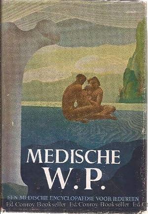 Medische W. P. Encyclopaedie Volume I: Deel, Eerste