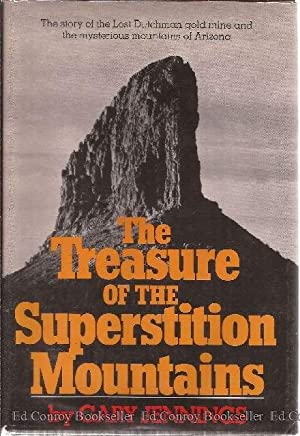 The Treasure of the Superstition Mountains: Jennings, Gary