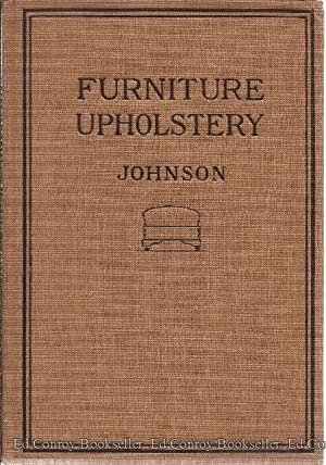 Furniture Upholstery for Schools: Johnson, Emil A.