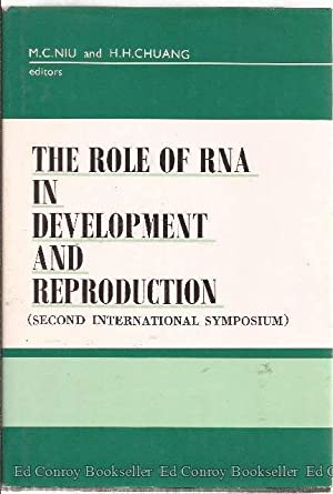 The Role of RNA in Development and Reproduction Proceedings of the Second International Symposium, ...