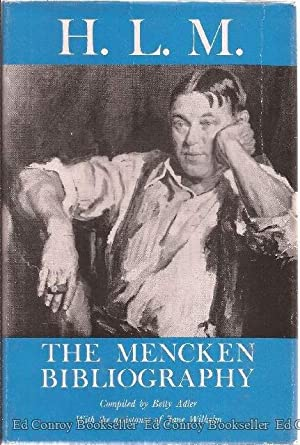 H.L.M. The Mencken Bibliography: Adler, Betty and Jane Wilhelm, Compilers