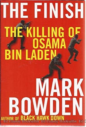 The Finish The Killing of Osama Bin Laden: Bowden, Mark