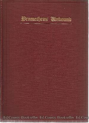 Prometheus Unbound and other Experiments in Verse: Spencer, Arthur Weightman