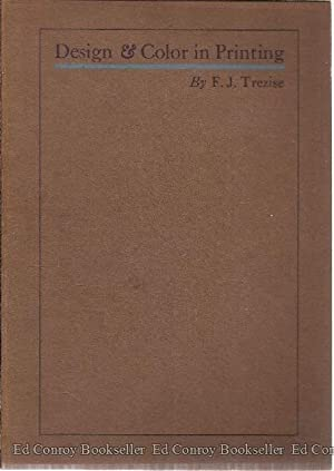 Design and Color in Printing: Trezise, F. J.