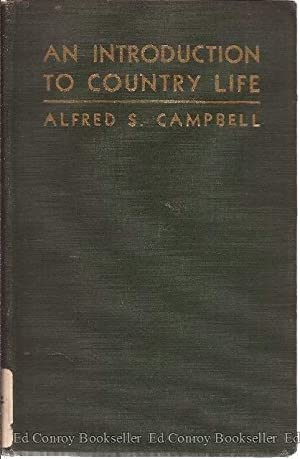 An Introduction To Country Life: Campbell, Alfred S.