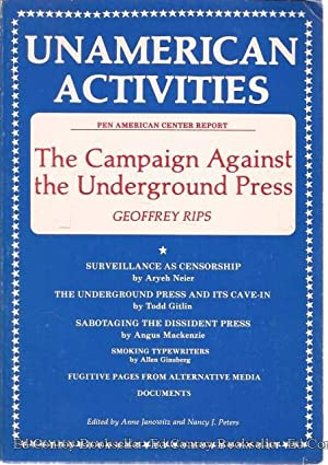 The Campaign Against The Undergroud Press Pen American Center Report: Rips, Geoffrey