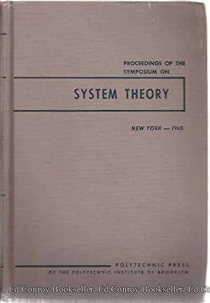 System Theory New York, N.Y. April 20, 21, 22, 1965 Proceedings of the Symposium: Fox, Jerome ...