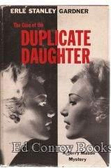 The Case Of The Duplicate Daughter: Gardner, Erle Stanley