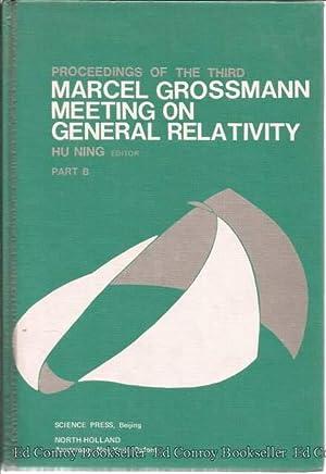 Proceedings of the Third Marcel Grossmann Meeting: Gossman, Marcel