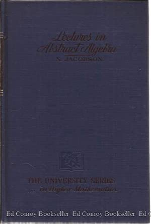Lectures in Abstract Algebra 3 Volumes: Jacobson, Nathan