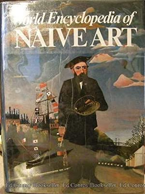 World Encyclopedia Of Naive Art: Bihalji-Merin, Oto and Nebojsa-Bato Tomasevic