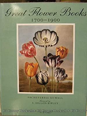 Great Flower Books 1700-1900 A Bibliopraphical Record of Two Centures of Finely-Illustrated Flower ...
