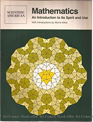 Mathematics An Introduction to Its Spirit and Use Readings From Scientific American: Kline, Morris ...