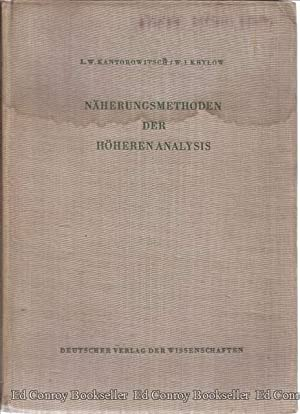 Naherungsmethoden Der Hoheren Analysis: Kantorowitsch L. W. and W. I. Krylow