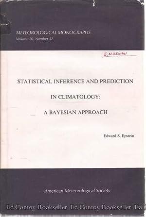 Meteorological Mongraphs Volume 20, September 1985, Number 42: Epstein, Edward S.