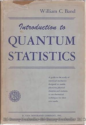 An Introductionto Quantum Statistics: Band, William