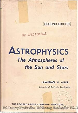 Astrophysics The Atmospheres of the Sun and Stars: Aller, Lawrence H.