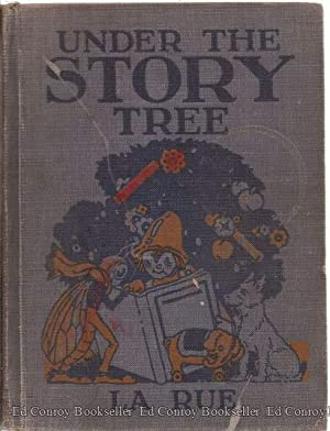 Under The Story Tree: LaRue, Mabel Guinnip