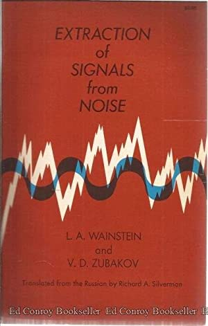 Extraction Of Signals From Noise: Wainstein, L. A.