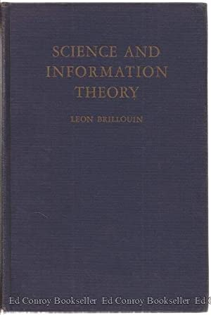 Science And Information Theory: Brillouin, Leon