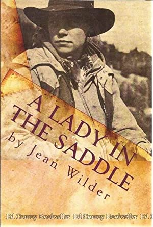 A Lady in the Saddle: Wilder, Jean *Author SIGNED!*