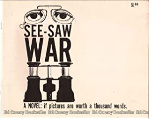 See-Saw War: Kurlander, Donald and Stephen Tarantal, Written and Illustrated by