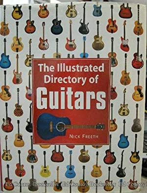 The Illustrated Directory of Guitars: Freeth, Nick