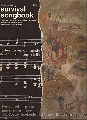 The Sierra Club Survival Songbook: Morse, Jim and Nancy Mathews, Collected and Edited