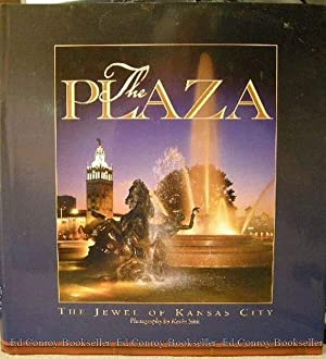 The Plaza The Jewel Of Kansas City: Whitlow, Lisa *Photographer SIGNED/INSCRIBED!*